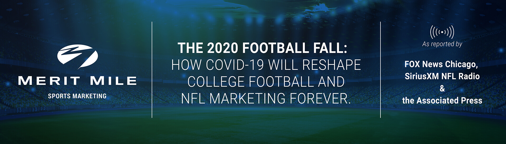 How COVID-19 Will Reshape College Football and NFL Marketing Forever